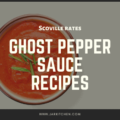 ghost pepper sauce scoville